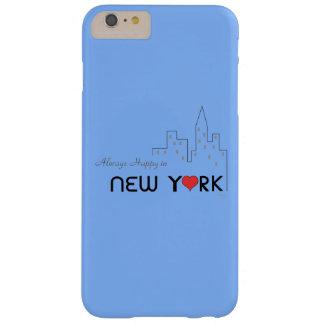 """""""Siempre feliz en (amor) Nueva York """" Funda De iPhone 6 Plus Barely There"""
