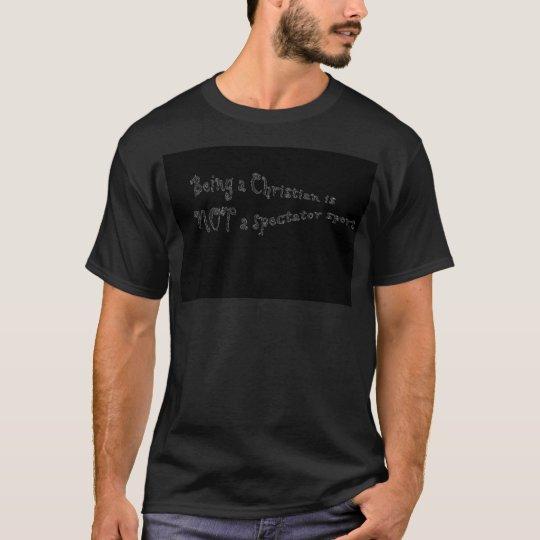 Siendo un cristiano…. camiseta