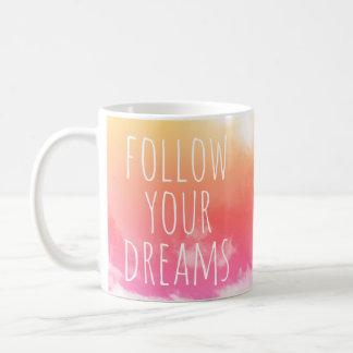 Siga su taza inspirada de la cita de los sueños