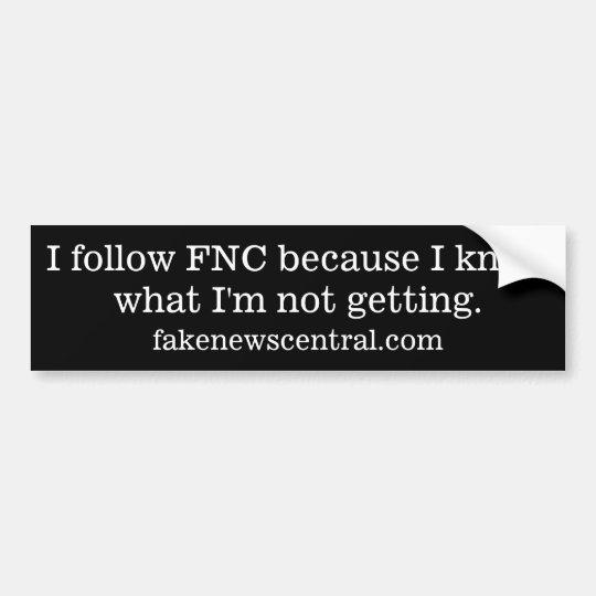 Sigo el FNC porque sé lo que no estoy consiguiendo Pegatina Para Coche