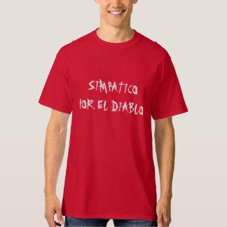 """""""Simpatico camiseta del EL por Diablo"""""""