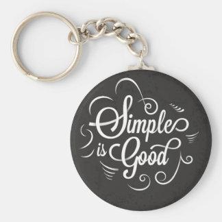 Simple es la buena cita de motivación de la vida llavero redondo tipo chapa