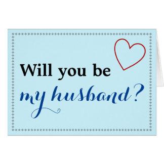 """Simple """"usted será mi marido?"""" Tarjeta"""