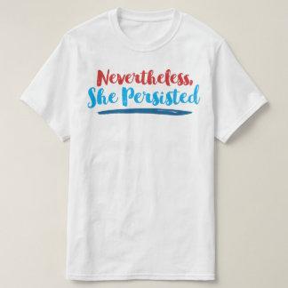 Sin embargo ella persistió camiseta