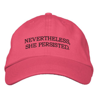 Sin embargo, ella persistió. Gorra ajustable