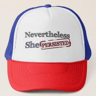 Sin embargo ella persistió se opone gorra de camionero