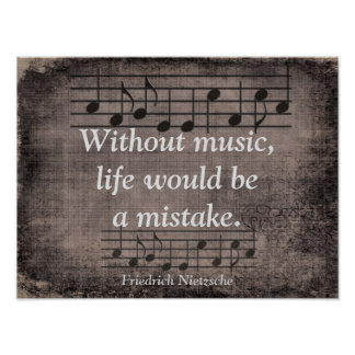 Sin la música - cita de Friedrich Nietzsche - Póster