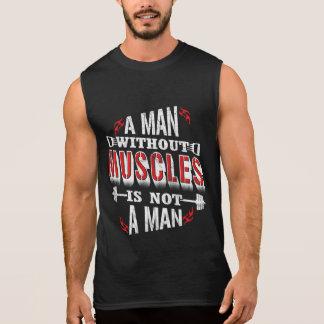 Sin los músculos no son los tanques divertidos de camiseta sin mangas