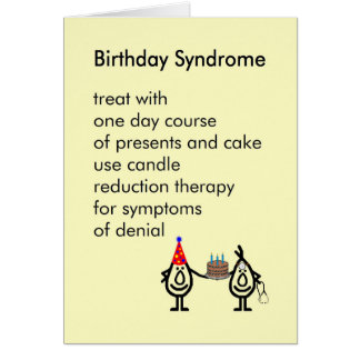 Síndrome del cumpleaños - un poema divertido del tarjeta de felicitación