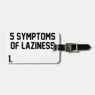 Síntomas de la holgazanería etiqueta para maletas