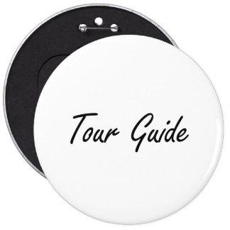 Sistema de trabajo artístico del guía turístico chapa redonda de 15 cm