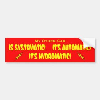 ¡Sistemático! ¡Automático! ¡Hydromatic! Pegatina Para Coche