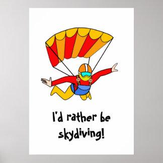 ¡Skydive - skydiving bastante! Póster