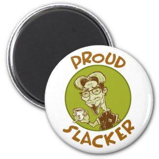 Slacker orgulloso imán redondo 5 cm