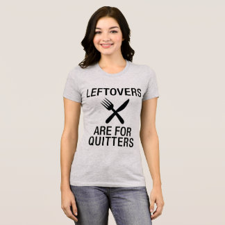 Sobras de la camiseta para los quitters, camiseta