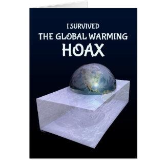 Sobreviví a la broma del calentamiento del planeta tarjeta de felicitación
