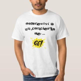 Sobreviví a un concierto de GxC! Camiseta