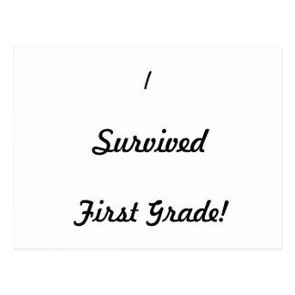 ¡Sobreviví el primer grado Tarjeta Postal