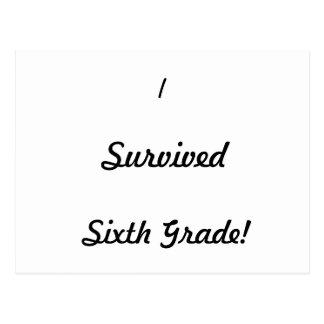 ¡Sobreviví el sexto grado! Tarjeta Postal