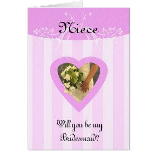 Sobrina usted será mi dama de honor elegante y con tarjeta de felicitación