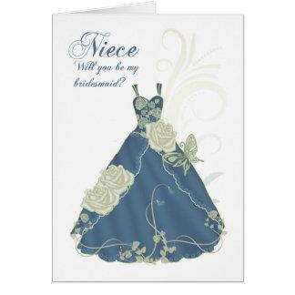 Sobrina usted será mi tarjeta de la dama de honor