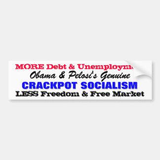 ¡Socialismo auténtico de Obama y del chiflado de P Etiqueta De Parachoque