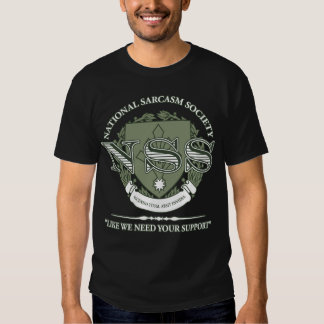 Sociedad nacional del sarcasmo camiseta