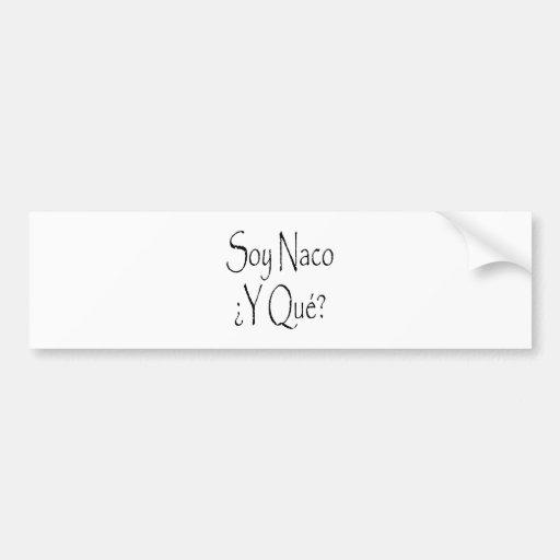 Soja Naco Y Que Etiqueta De Parachoque