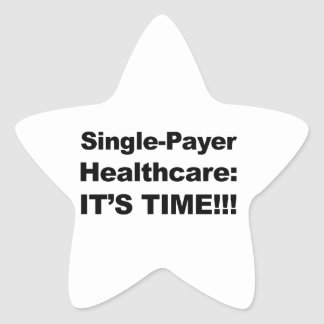 ¡Sola atención sanitaria del pagador - es tiempo! Pegatina En Forma De Estrella