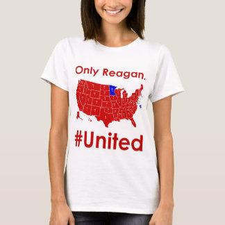 Solamente camiseta para mujer #United Reagan