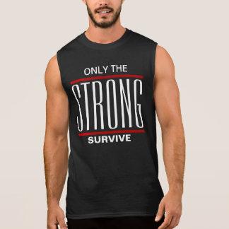 Solamente el fuertes sobreviven camisetas sin mangas