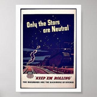 Solamente las estrellas son neutrales poster