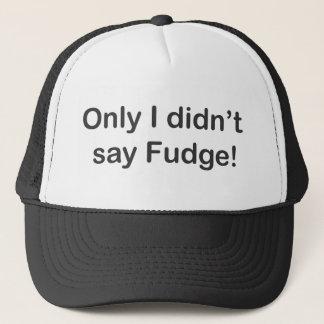 Solamente no dije el gorra del camionero del dulce