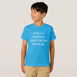 Solamente un guepardo corre más rápidamente camiseta