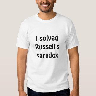 Solucioné la paradoja de Russell (la lógica) Camiseta