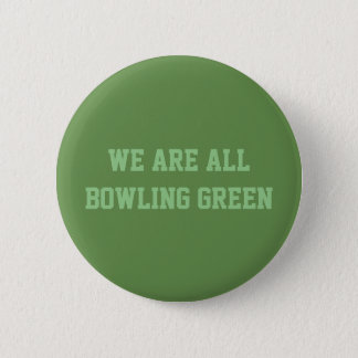Somos todo el botón de Bowling Green