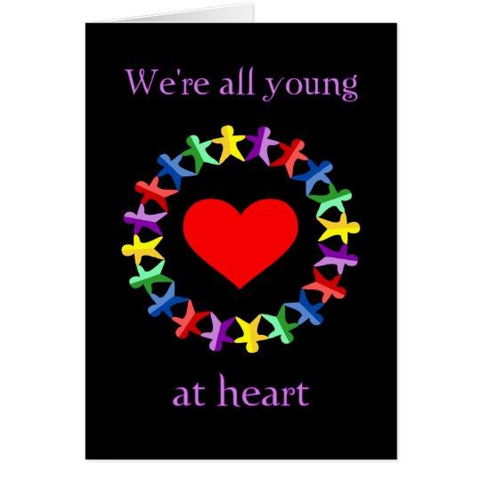 Somos todos jovenes en la tarjeta del corazón,