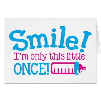 ¡Sonrisa recién nacida del BEBÉ soy solamente este Tarjeta De Felicitación