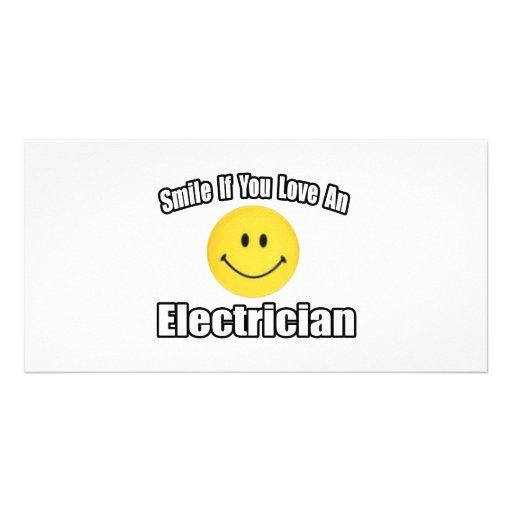 Sonrisa si usted ama a un electricista tarjeta fotografica