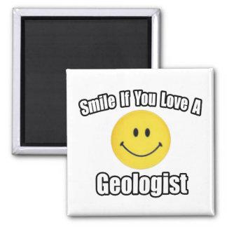 Sonrisa si usted ama a un geólogo imán cuadrado