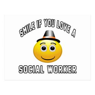 sonrisa si usted ama a un trabajador social postales