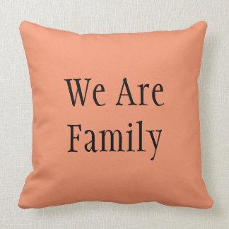 Soporte, nosotros son familia, decoración casera cojín decorativo