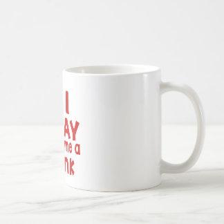 Soy 11 hoy así que cómpreme una bebida taza de café
