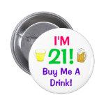 ¡Soy 21! Cómpreme un perno de la bebida Pin