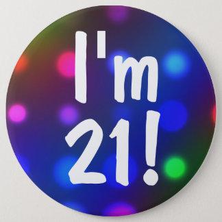 ¡Soy 21! Pin del botón del cumpleaños