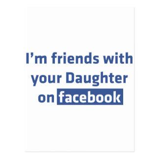 Soy amigos con su hija en facebook postal
