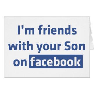 Soy amigos con su hijo en facebook felicitación