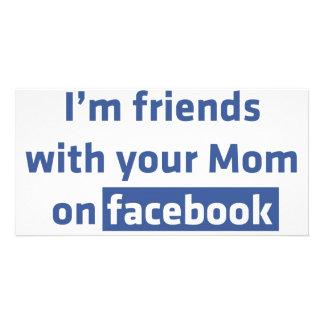 Soy amigos con su mamá en facebook tarjeta fotografica personalizada
