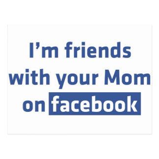 Soy amigos con su mamá en facebook tarjeta postal