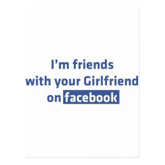 Soy amigos con su novia en facebook postal